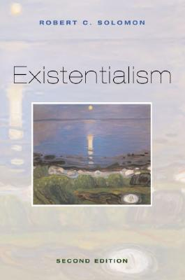 Existentialism By Solomon, Robert C. (EDT)