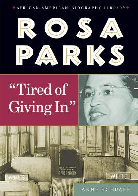 Rosa Parks: Tired of Giving in